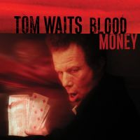 Cover Tom Waits - Blood Money