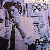 Cover Tom Waits - Bounced Checks