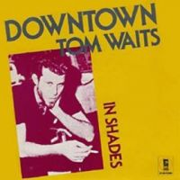 Cover Tom Waits - Downtown