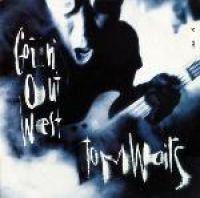 Cover Tom Waits - Goin' Out West