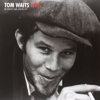 Cover Tom Waits - Live - My Father's Place, Roslyn 1977
