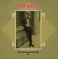 Cover Tom Waits - Live At The Bottom Line In New York 1976
