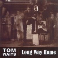 Cover Tom Waits - Long Way Home