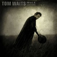 Cover Tom Waits - Mule Variations