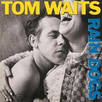 Cover Tom Waits - Rain Dogs
