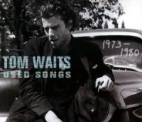 Cover Tom Waits - Used Songs (1973-1980)