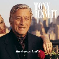 Cover Tony Bennett - Here's To The Ladies