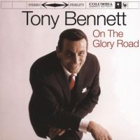 Cover Tony Bennett - On The Glory Road