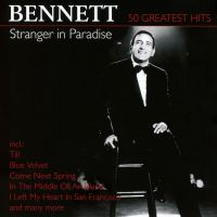 Cover Tony Bennett - Stranger In Paradise - 50 Greatest Hits