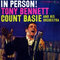 Cover Tony Bennett / Count Basie and his Orchestra - In Person!