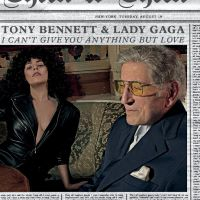 Cover Tony Bennett & Lady Gaga - I Can't Give You Anything But Love