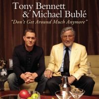 Cover Tony Bennett & Michael Bublé - Don't Get Around Much Anymore