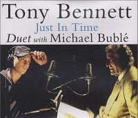 Cover Tony Bennett with Michael Bublé - Just In Time