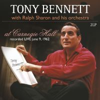 Cover Tony Bennett with Ralph Sharon And His Orchestra - At Carnegie Hall