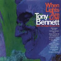 Cover Tony Bennett with The Ralph Sharon Trio - When Lights Are Low
