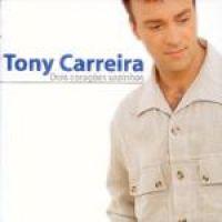 Cover Tony Carreira - Dois coracoes sozinhos