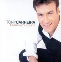 Cover Tony Carreira - Passionita Lolita