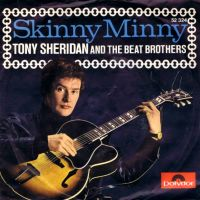 Cover Tony Sheridan And The Beat Brothers - Skinny Minny