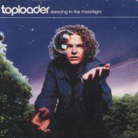 Cover Toploader - Dancing In The Moonlight