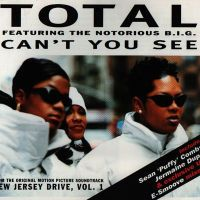 Cover Total feat. The Notorious B.I.G. - Can't You See