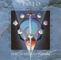 Cover Toto - Past To Present 1977 - 1990