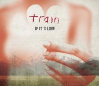 Cover Train - If It's Love