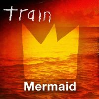 Cover Train - Mermaid