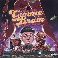 Cover Travis Barker, Lil Wayne & Rick Ross - Gimme Brain