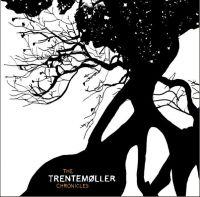 Cover Trentemøller - The Trentemøller Chronicles