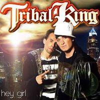 Cover Tribal King - Hey Girl