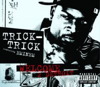 Cover Trick Trick feat. Eminem - Welcome 2 Detroit