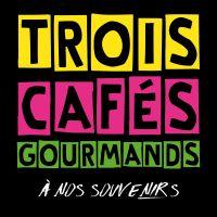 Cover Trois Cafés Gourmands - À nos souvenirs