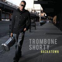 Cover Trombone Shorty - Backatown