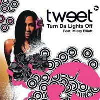 Cover Tweet feat. Missy Elliott - Turn Da Lights Off