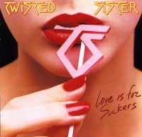 Cover Twisted Sister - Love Is For Suckers