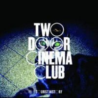 Cover Two Door Cinema Club - Tourist History