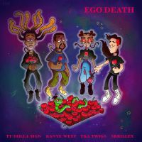 Cover Ty Dolla $ign feat. Kanye West, FKA Twigs & Skrillex - Ego Death