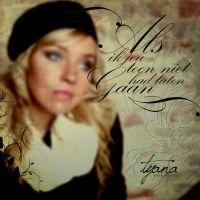 Cover Tyana - Als ik jou toen niet had laten gaan