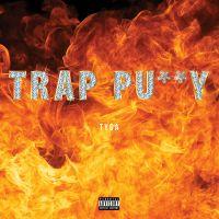 Cover Tyga - Trap Pu**y