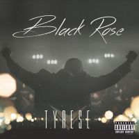 Cover Tyrese - Black Rose