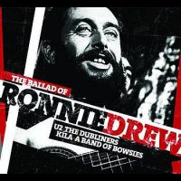 Cover U2 / The Dubliners / Kila / A Band Of Bowsies - The Ballad Of Ronnie Drew