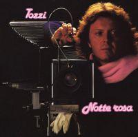 Cover Umberto Tozzi - Notte rosa