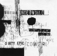 Cover Underworld - Dirty Epic