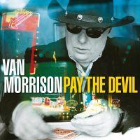 Cover Van Morrison - Pay The Devil