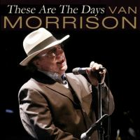 Cover Van Morrison - These Are The Days