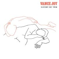 Cover Vance Joy - Nation Of Two