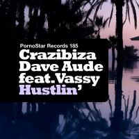Cover Vassy, Crazibiza and Dave Audé - Hustlin'