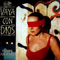 Cover Vaya Con Dios - Heading For A Fall