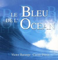 Cover Victor Barange & Carine Davis - Le bleu de l'océan