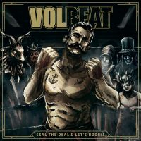 Cover Volbeat - Seal The Deal & Let's Boogie